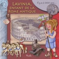 Eleonora Barsotti - Lavinia, enfant de la Rome antique.