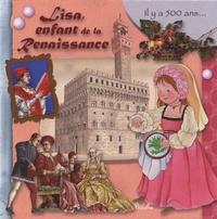 Eleonora Barsotti - Lisa, enfant de la Renaissance.