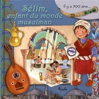 Sélim, enfant du monde musulman - Eleonora Barsotti   Showmesound.org