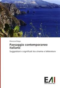 Paesaggio contemporaneo italiano- Suggestioni e significati tra cinema e letteratura - Eleonora Drago | Showmesound.org