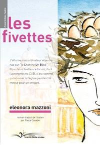 Eléonora Mazzoni - Les fivettes.