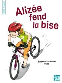 Eléonore Cannone - Alizée fend la bise.