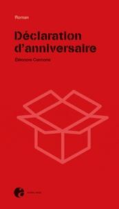 Eléonore Cannone - Déclaration d'anniversaire.
