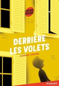 Eléonore Cannone - Derrière les volets.