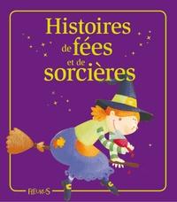Eléonore Cannone et Marie Petitcuénot - Histoires de fées et de sorcières - Histoires à raconter.