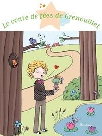 Eléonore Cannone et Rosalinde Bonnet - Le conte de fées de Grenouillet.