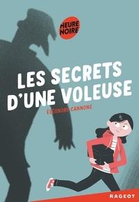Eléonore Cannone - Les secrets d'une voleuse.
