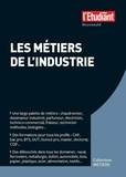 Eléonore de Vaumas - Les métiers de l'industrie.
