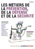 Eléonore de Vaumas - Les métiers de la prévention, de la défense et de la sécurité.