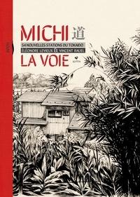 Eléonore Levieux et Vincent Rauel - Michi La voie - 54 nouvelles stations du Tokaïdo.