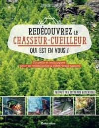 Livres à télécharger gratuitement isbn Redécouvrez le chasseur-cueilleur qui est en vous !  - Conseils et techniques pour se reconnecter à votre vraie nature