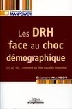 Eléonore Marbot - Les DRH face au choc démographique - 20, 40, 60... Comment les faire travailler ensemble.