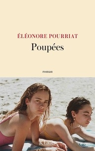 Eléonore Pourriat - Poupées.