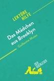 Eléonore Quinaux et  derQuerleser - Das Mädchen aus Brooklyn von Guillaume Musso (Lektürehilfe) - Detaillierte Zusammenfassung, Personenanalyse und Interpretation.