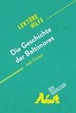 Eléonore Quinaux et  derQuerleser - Die Geschichte der Baltimores von Joël Dicker (Lektürehilfe) - Detaillierte Zusammenfassung, Personenanalyse und Interpretation.