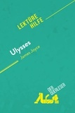 Eléonore Quinaux et  derQuerleser - Ulysses von James Joyce (Lektürehilfe) - Detaillierte Zusammenfassung, Personenanalyse und Interpretation.
