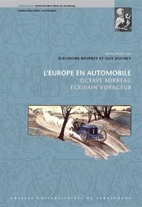 Eléonore Reverzy et Guy Ducrey - L'Europe en automobile - Octave Mirbeau écrivain voyageur.