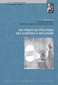 Eléonore Reverzy et Romuald Fonkoua - Les fables du politique des Lumières à nos jours.
