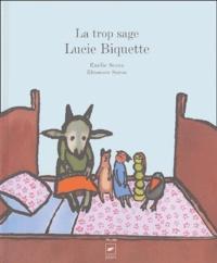 Eléonore Seron et Emilie Seron - La trop sage Lucie Biquette.