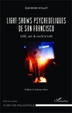 Eléonore Willot - Light-shows psychédéliques de San Francisco - LSD, art & rock'n'roll.