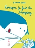 Eléonore Zuber - Lorsque je fais du shopping....