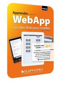 Thierry Audoux - Apprendre à créer une WebApp - Les sites Web pour mobiles. 1 DVD