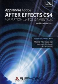 Alexis Martinez - Apprendre Adobe After Effects CS4 - Formation aux fondamentaux.