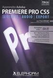 Yves Cochet - Apprendre Adobe Première Pro CS5 - DVD-Rom.