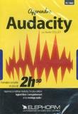 Xavier Collet - Apprendre Audacity. 1 DVD
