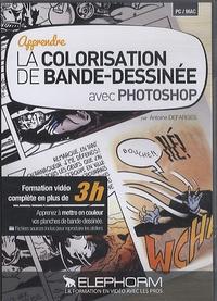 Antoine Defarges - Apprendre la colorisation de bande-dessinée avec Photoshop. 1 Cédérom