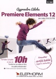 Julien Duloutre - Apprendre Premiere Elements 12. 1 DVD