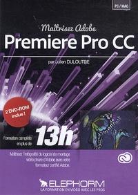 Julien Duloutre - Maîtrisez Adobe Premiere Pro CC. 2 Cédérom