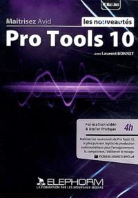 Laurent Bonnet - Maîtrisez Avid Pro Tools 10.