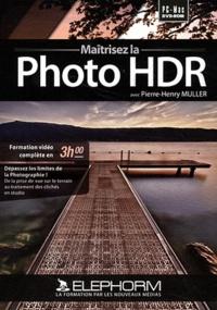 Pierre-Henry Muller - Maîtrisez la photo HDR. 1 DVD