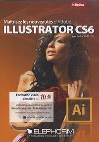 Cédric Huellou - Maîtrisez les nouveautés d'Adobe Illustrator CS6. 1 DVD
