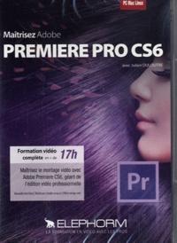 Julien Duloutre - Maîtrisez Premiere Pro CS6. 1 DVD