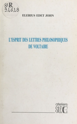 L'Esprit des «Lettres philosophiques» de Voltaire