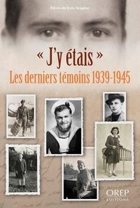 """Elèves du lycée Senghor - """"J'y étais"""" - Les derniers témoins 1939-1945."""