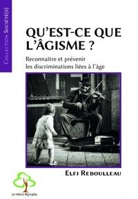 Elfi Rebouleau - Qu'est-ce que l'âgisme ? - Reconnaître et prévenir les discriminations liées à l'âge.
