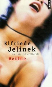Elfriede Jelinek - Avidité - Roman de divertissement.