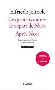 Elfriede Jelinek - Ce qui arriva après le départ de Nora - Après Nora.