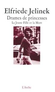 Elfriede Jelinek - Drames de princesses - La Jeune Fille et la Mort 1-4.