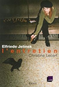 Elfriede Jelinek - L'entretien.