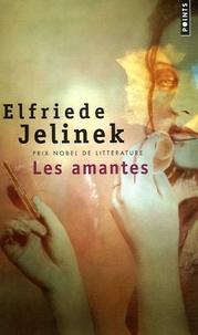 Elfriede Jelinek - Les amantes.