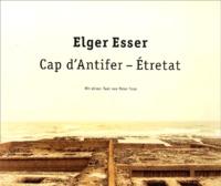 Cap d'Antifer - Etretat - Elger Esser | Showmesound.org