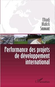 Elhadj Malick Soumaré - Performance des projets de développement international.