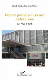 Galabria.be Histoire politique et sociale de la Guinée - De 1958 à 2015 Image