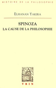 Spinoza - La cause de la philosophie.pdf