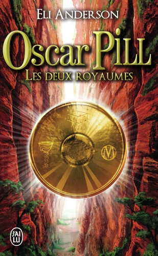Oscar Pill Tome 2 Les deux Royaumes