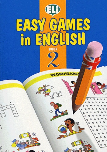 ELI - Easy Games in English - Book 2.